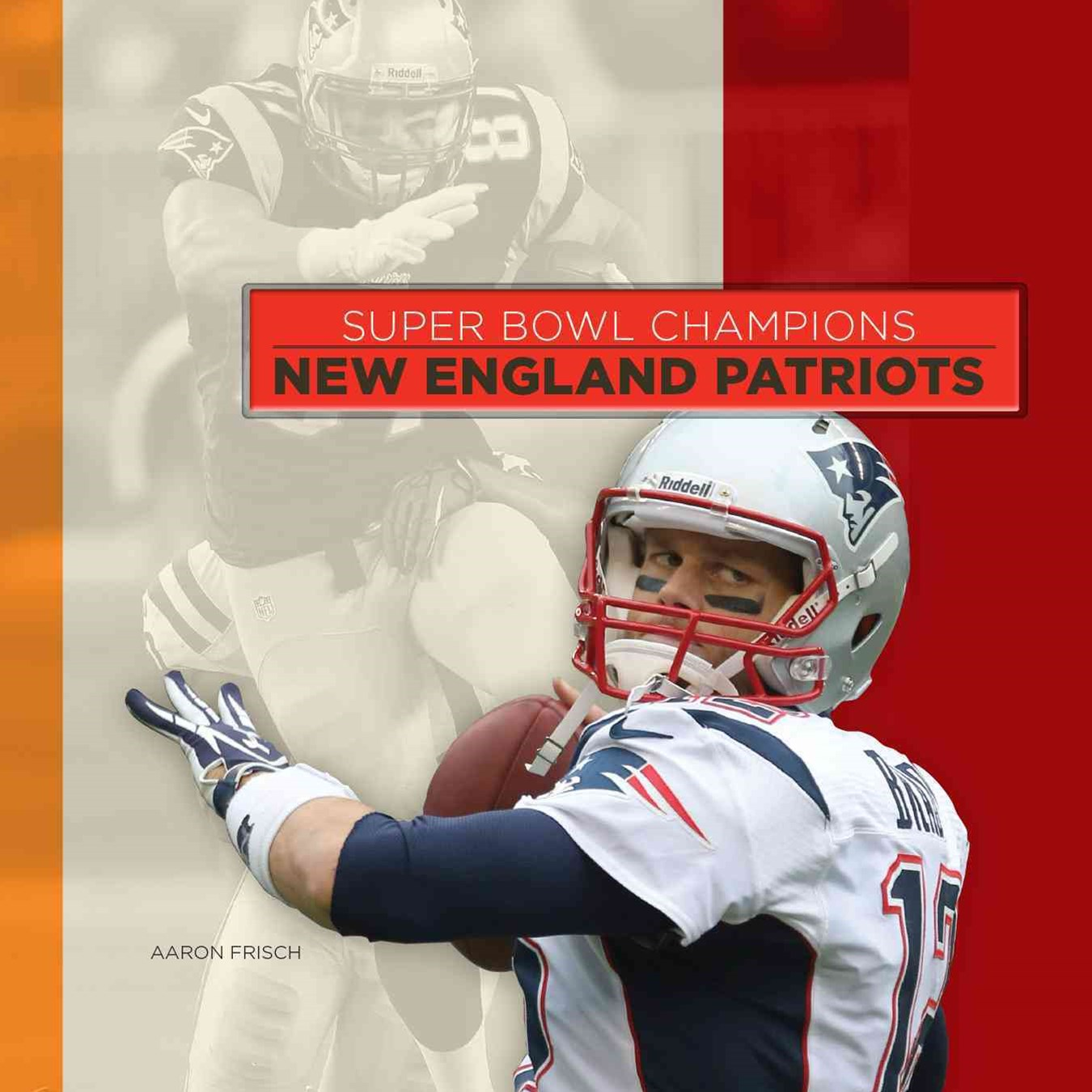 Super Bowl Champions: New England Patriots