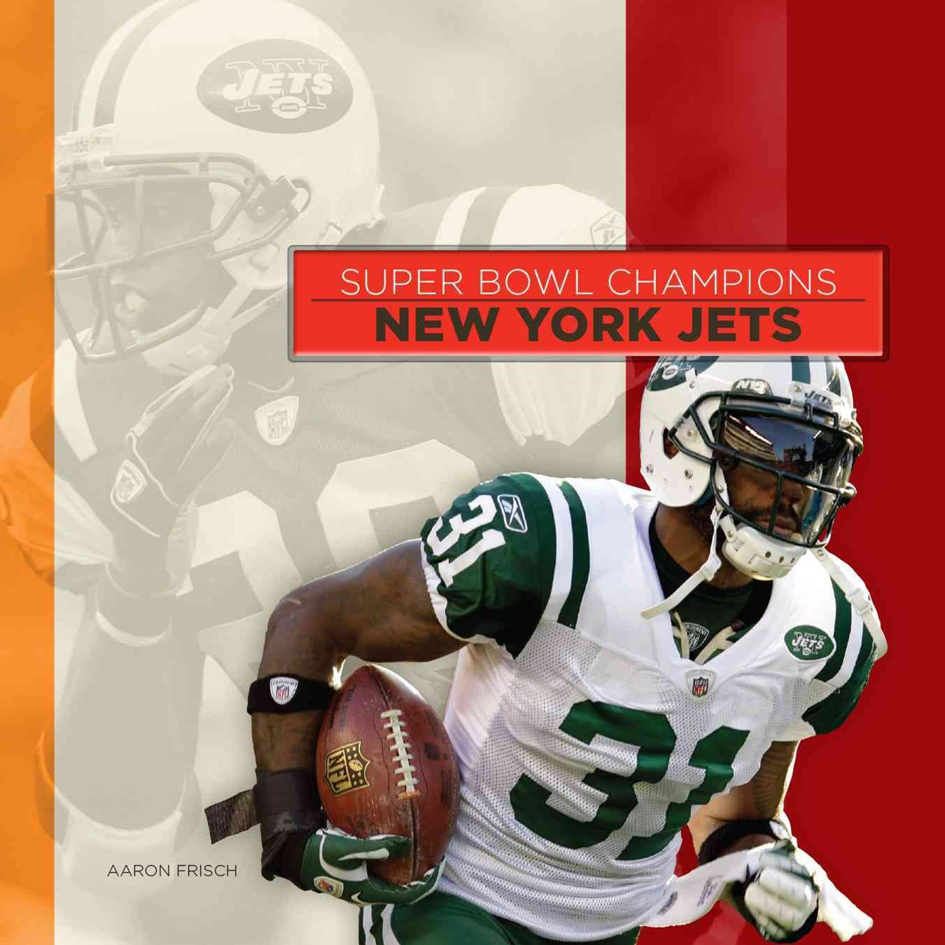 Super Bowl Champions: New York Jets