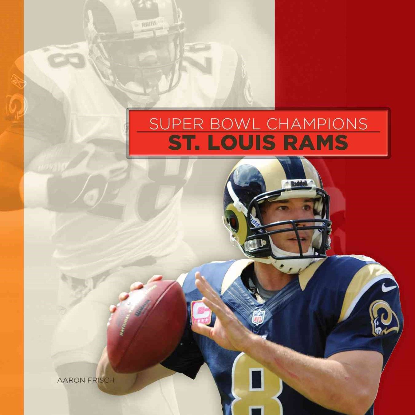 Super Bowl Champions: St. Louis Rams