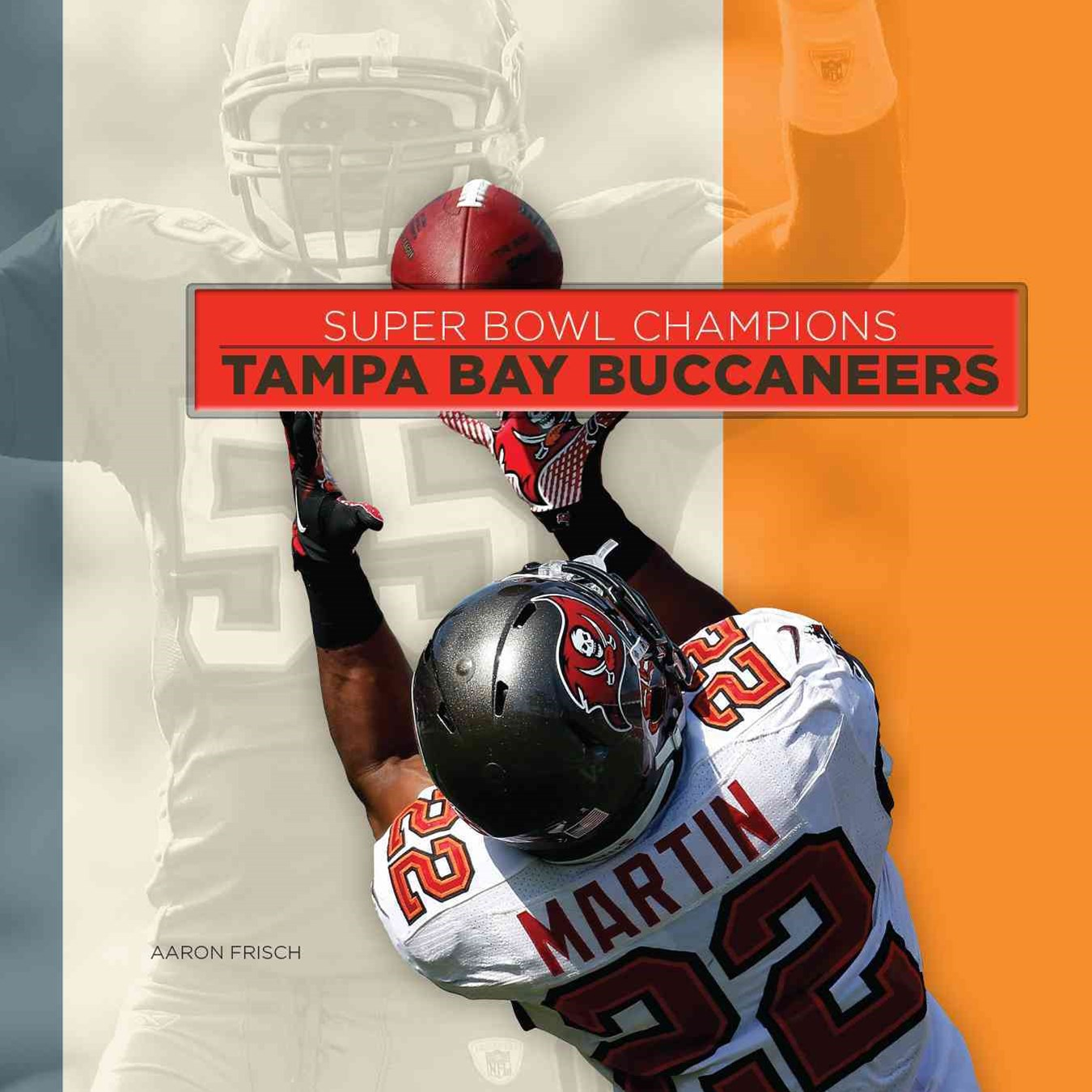 Super Bowl Champions: Tampa Bay Buccaneers