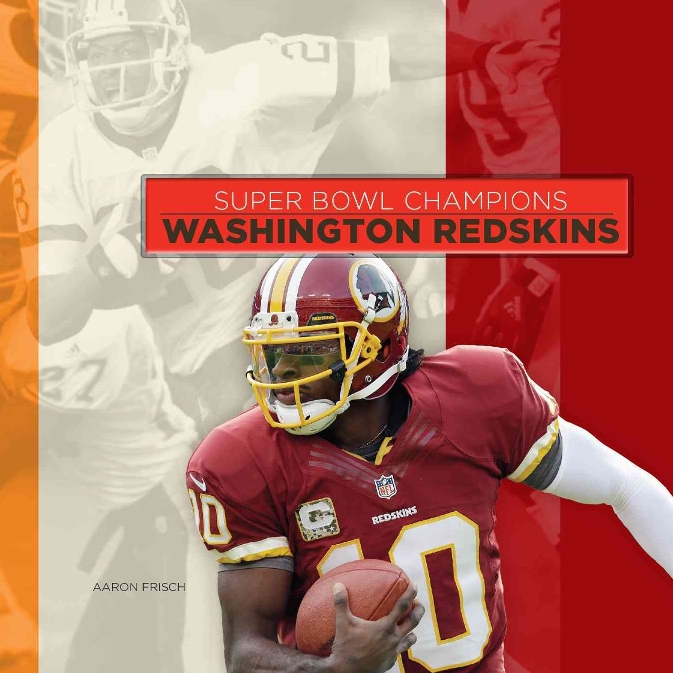 Super Bowl Champions: Washington Redskins
