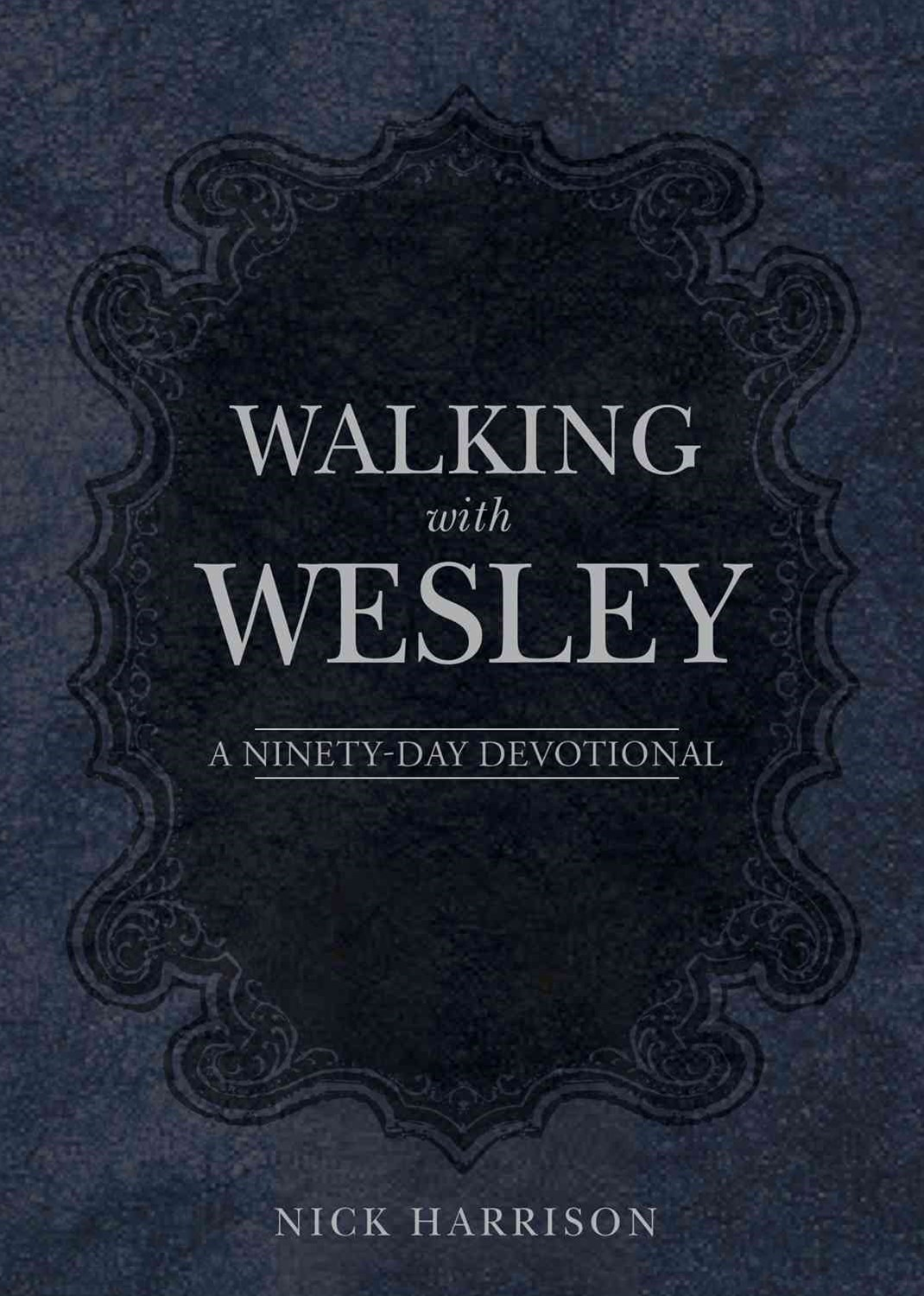 Walking with Wesley