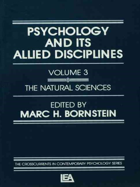 Psychology and its Allied Disciplines: Psychology and the Natural Sciences