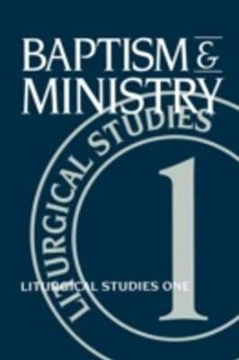 (ebook) Baptism and Ministry