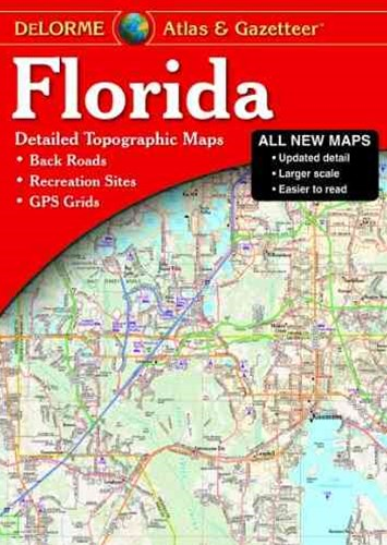 Delorme Atlas & Gazetteer Florida