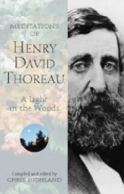 Meditations of Henry David Thoreau