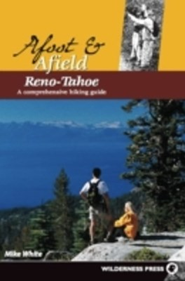 Afoot and Afield: Reno/Tahoe