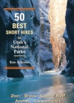 50 Best Short Hikes in Utah