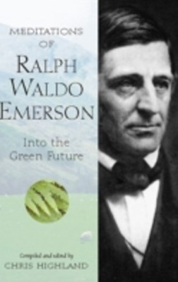 Meditations of Ralph Waldo Emerson