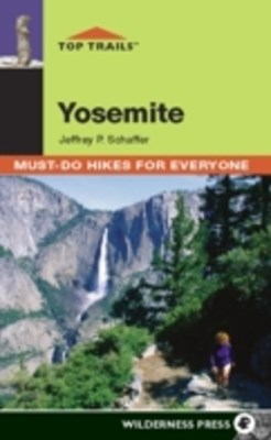 Top Trails: Yosemite