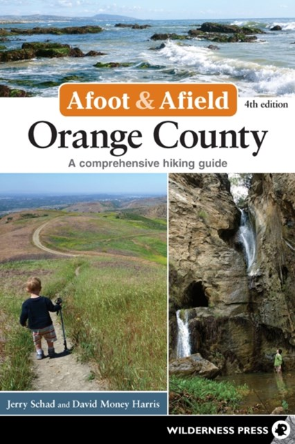 Afoot and Afield: Orange County