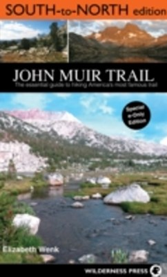 John Muir Trail: South to North edition
