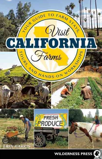 Visit California Farms