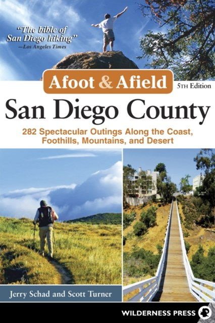 Afoot and Afield: San Diego County