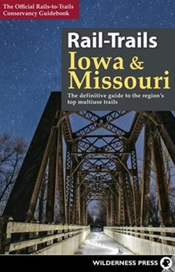 Rail-Trails Iowa and Missouri