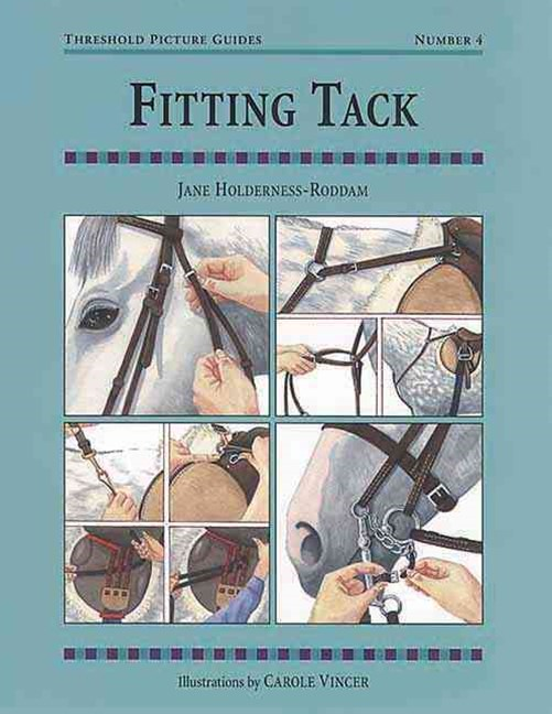 Fitting Tack: Threshold Picture Guide No. 4