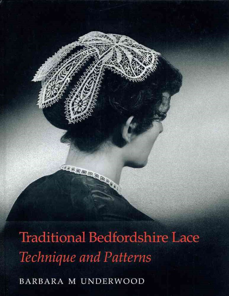 Traditional Bedfordshire Lace - Technique and Patterns