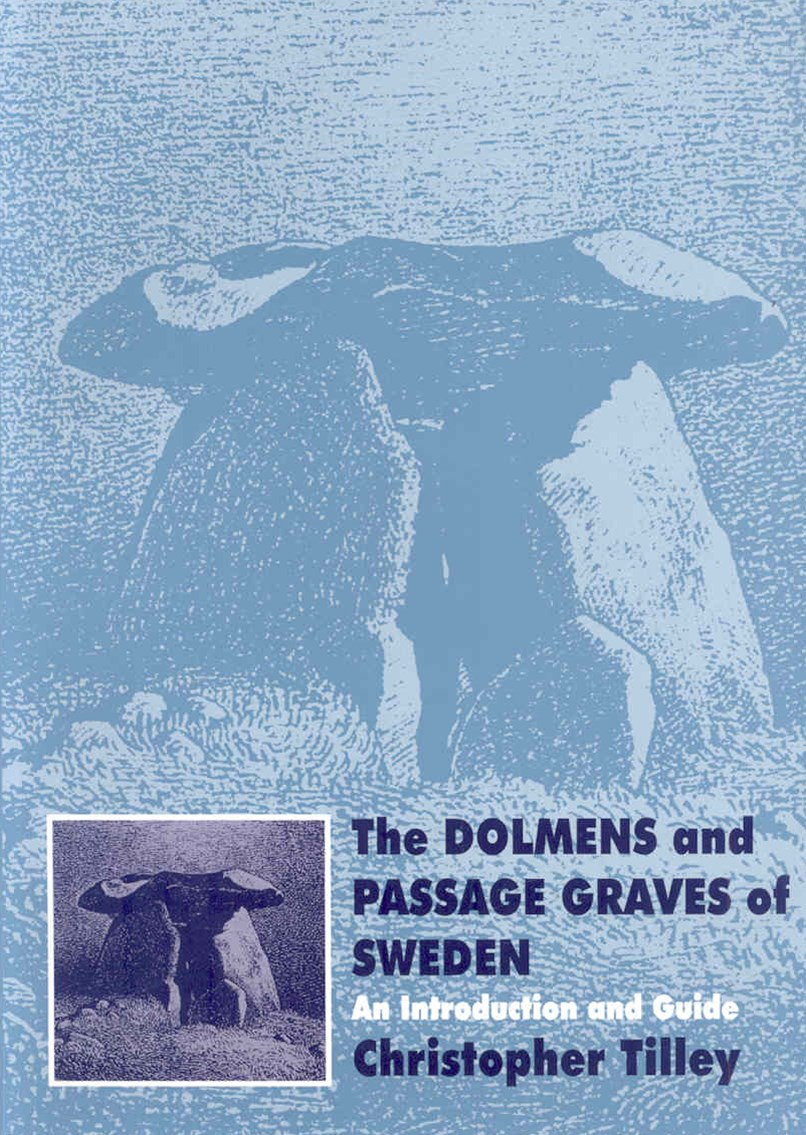 Dolmens and Passage Graves of Sweden