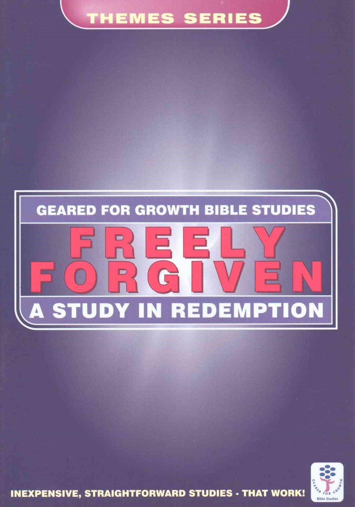 Freely Forgiven