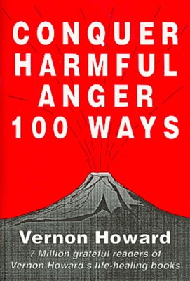 Conquer Harmful Anger One Hundred Ways