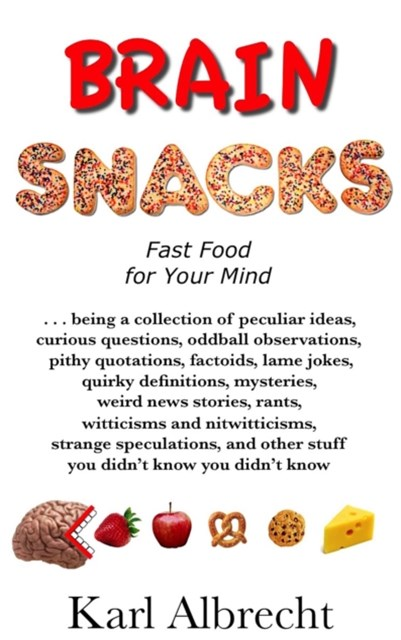 Brain Snacks: Fast Food for Your Mind