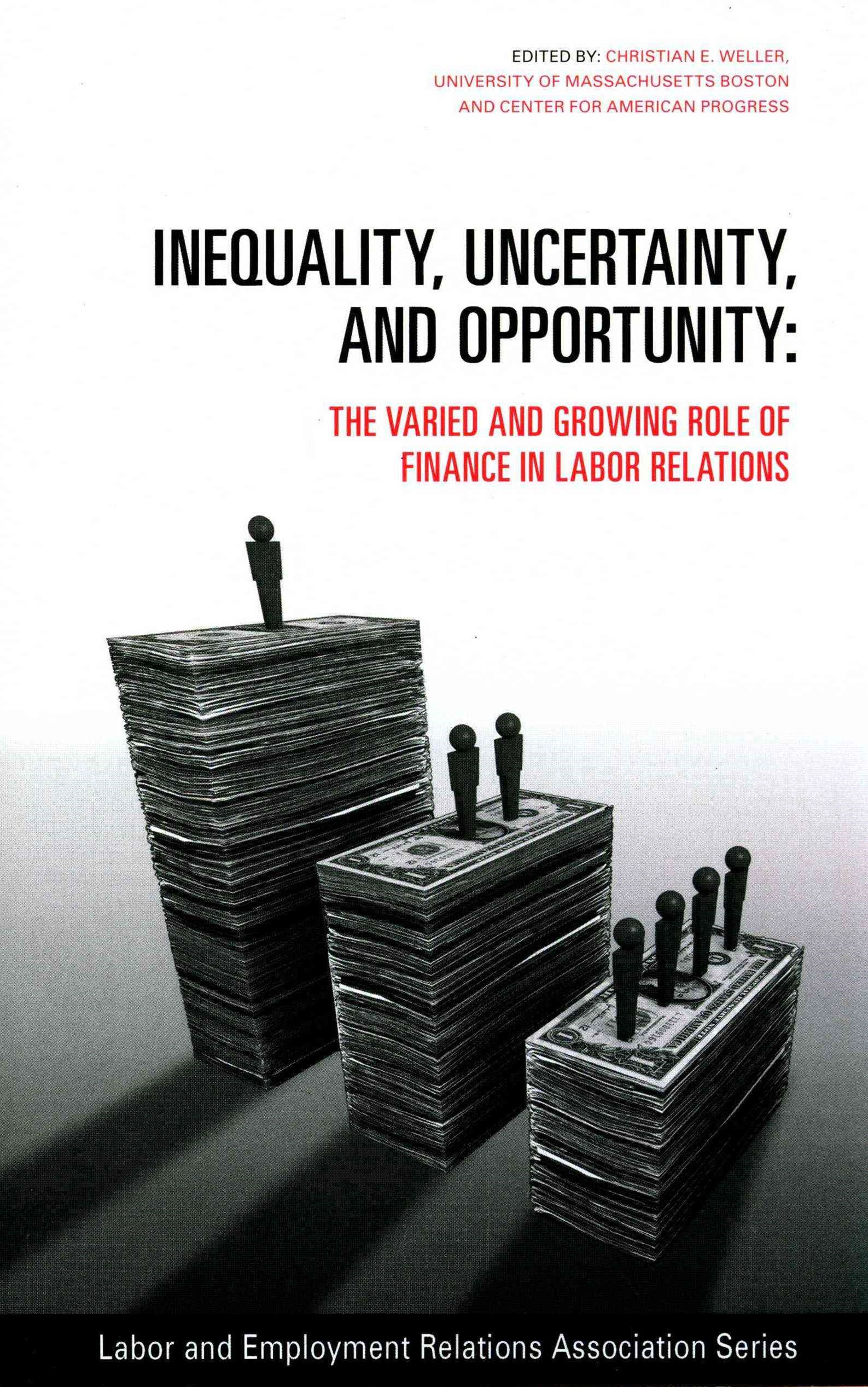 Inequality, Uncertainty, and Opportunity