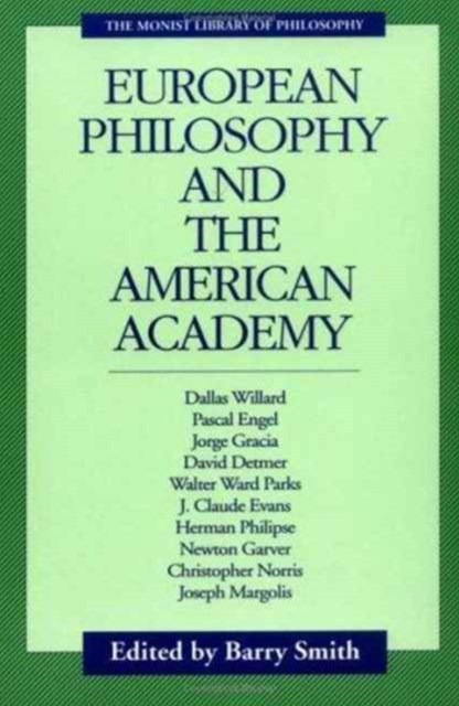 European Philosophy and the American Academy