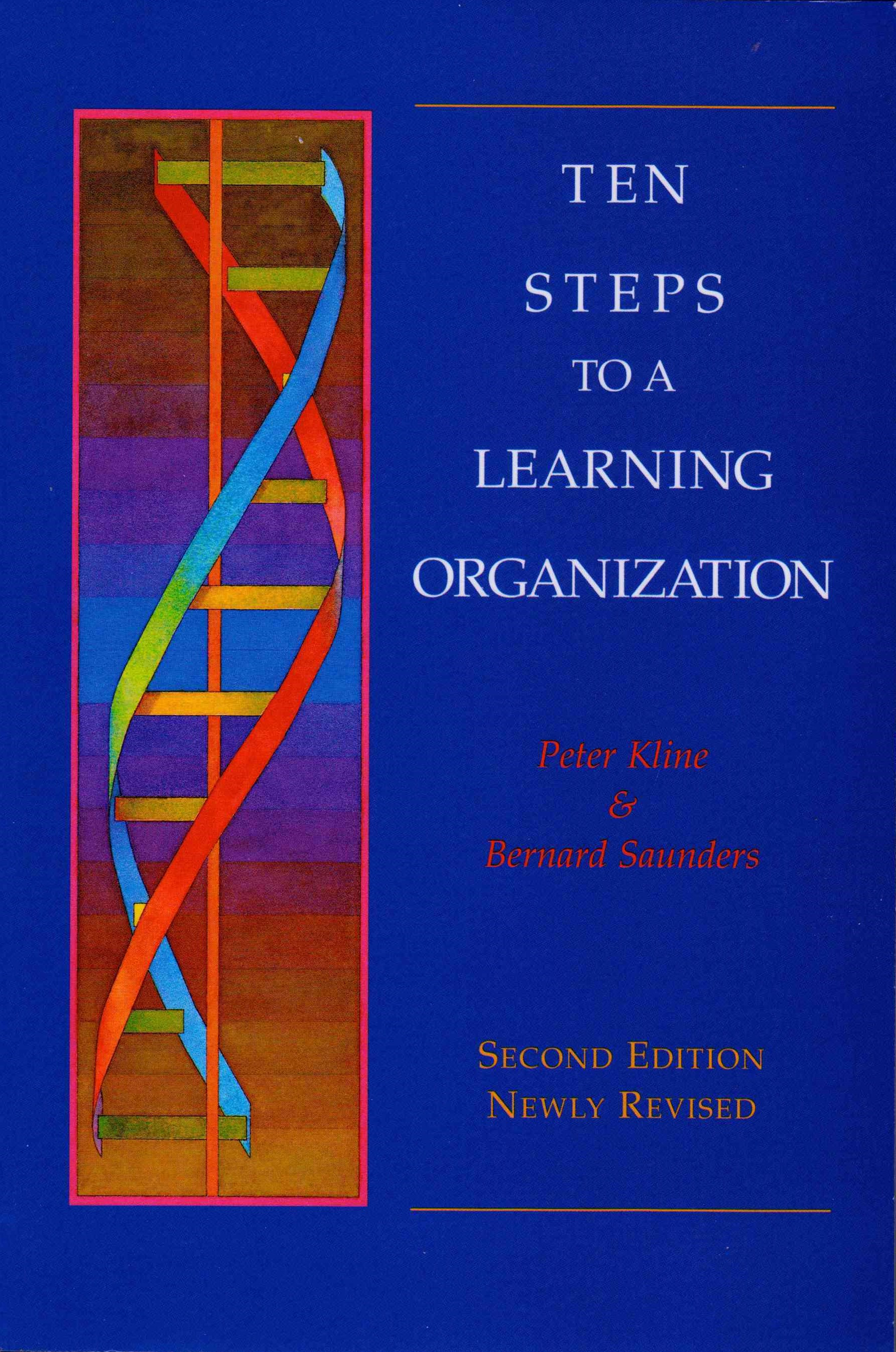 Ten Steps to a Learning Organization