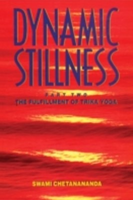 Dynamic Stillness Part Two