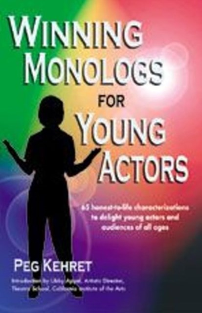 Winning Monologs for Young Actors