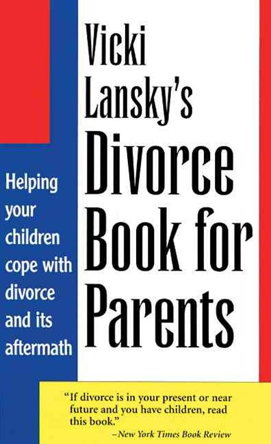 Vicki Lansky's Divorce Book for Parents