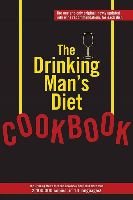 The Drinking Man's Diet Cookbook