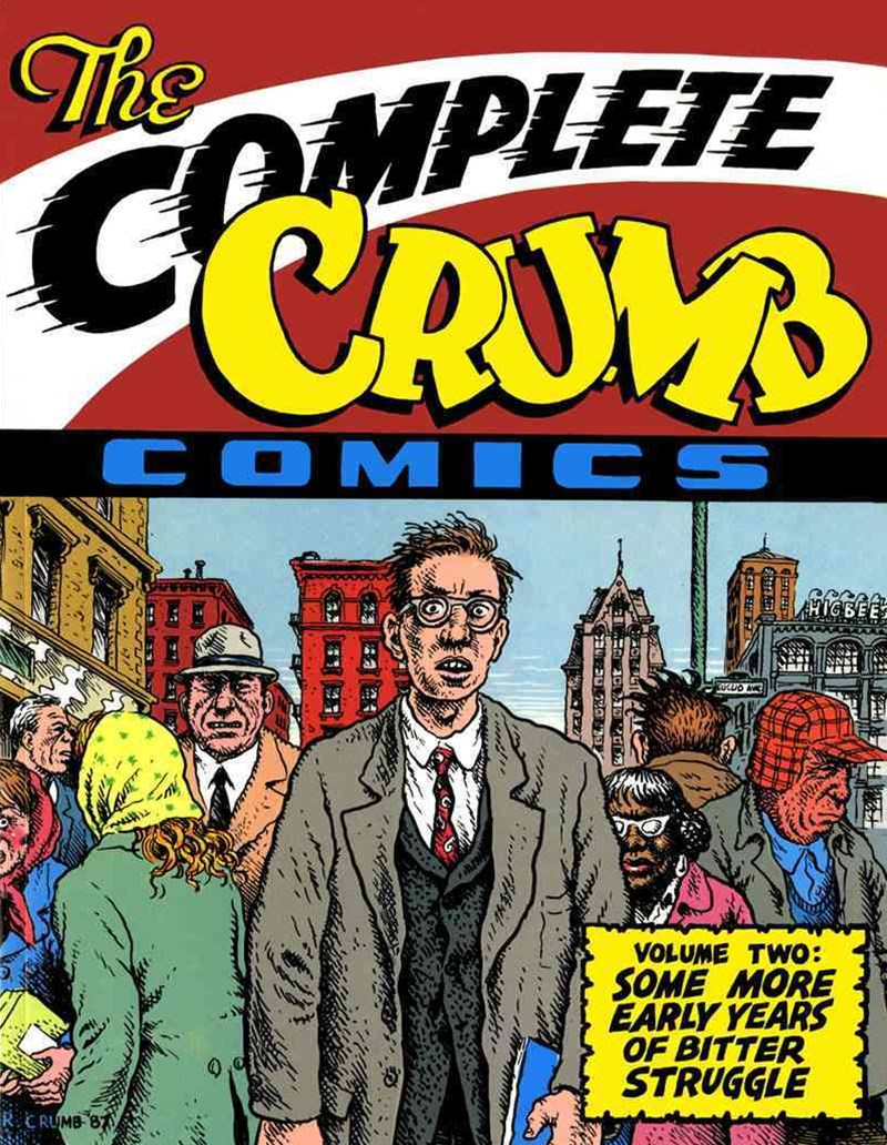 The Complete Crumb Comics Vol. 2 'Some More Early Years of Bitter Struggle'