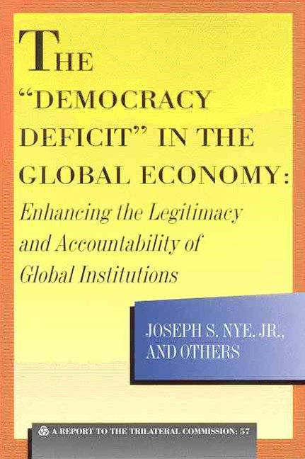 &quote;Democracy Deficit&quote; in the Global Economy