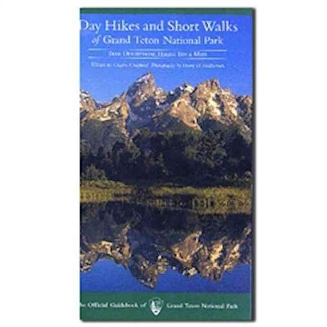 Day Hikes and Short Walks of Grand Teton National Park