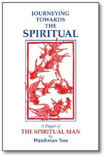 Journeying Towards the Spiritual by Watchman Nee (9780935008869) - PaperBack - Religion & Spirituality Spirituality