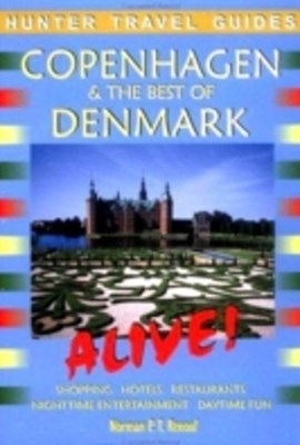 Copenhagen & the Best of Denmark Alive 2nd ed.