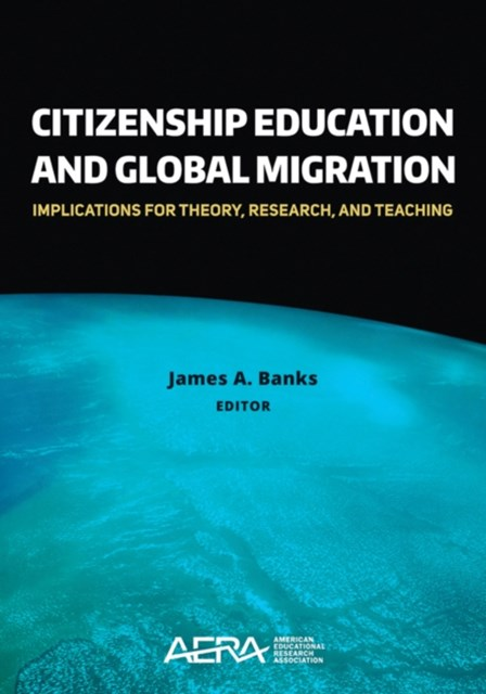 Citizenship Education and Global Migration