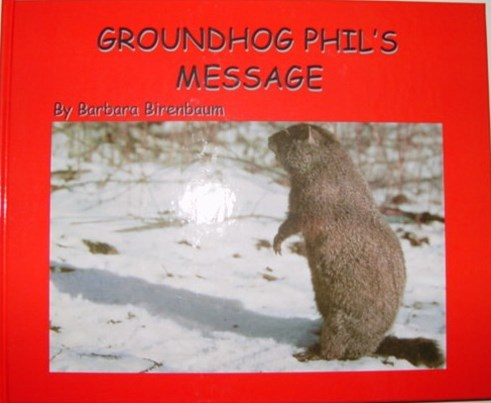 Groundhog Phil's Message