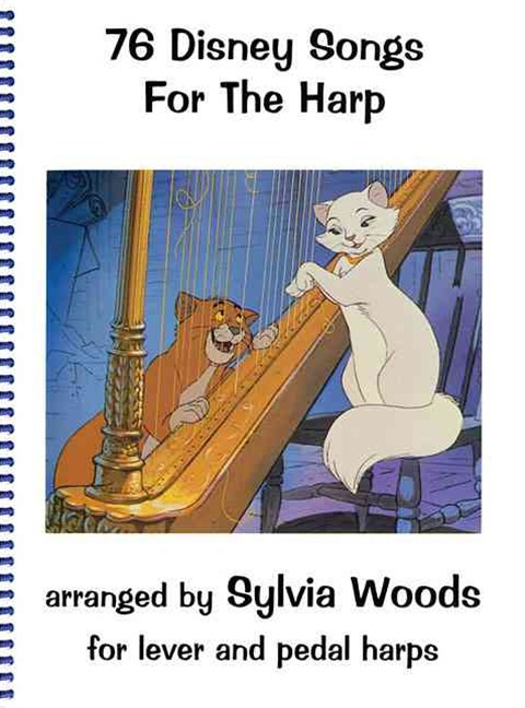 Seventy-Six Disney Songs for the Harp