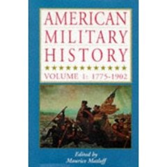 American Military History Vol 1: 1775-1902