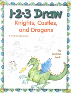 Knights, Castles and Dragons