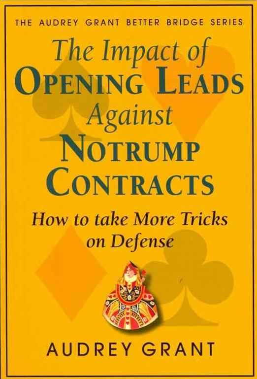 The Impact of Opening Leads Against No Trump Contracts