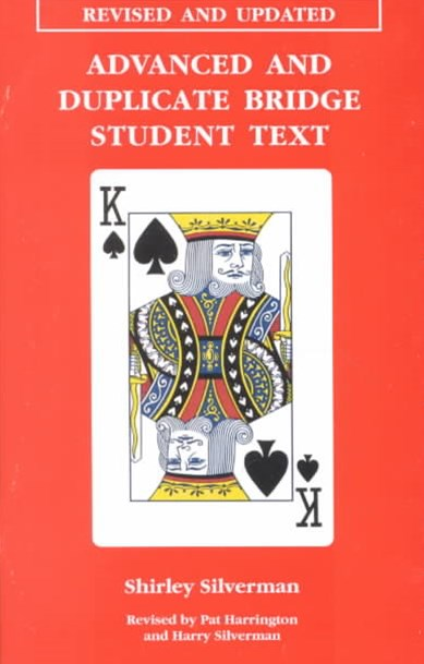 Advanced and Duplicate Bridge Student Text