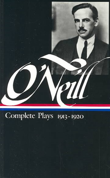 O'Neill - Complete Plays, 1913-1920