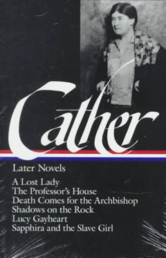 Cather - Later Novels