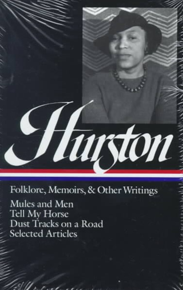 Hurston - Folklore, Memoirs, and Other Writings