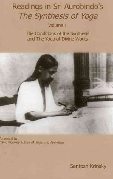 Readings in Sri Synthesis Yoga