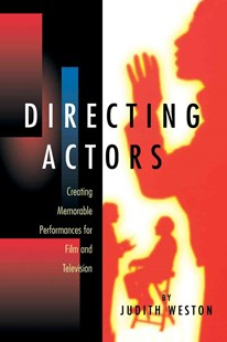 Directing Actors by Judith Weston (9780941188241) - PaperBack - Entertainment Acting