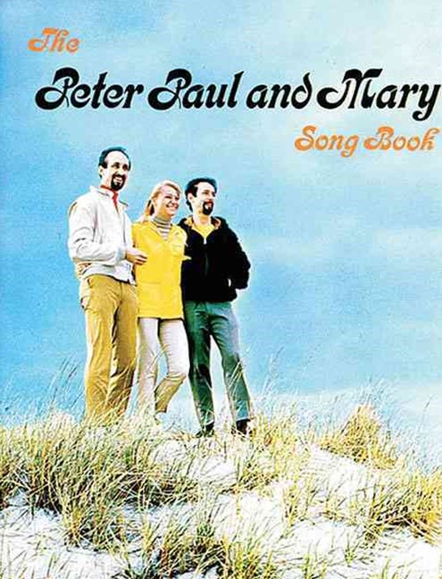 The Peter, Paul and Mary Songbook